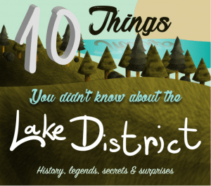 Thumbnail of main image; title of the infographic piece: 10 Things You Didn't Know About The Lake District